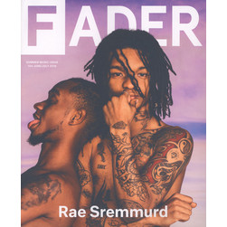 Fader Mag - 2016 - June / July - Issue 104