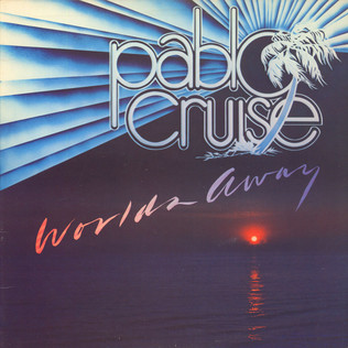PABLO CRUISE - Worlds Away - LP