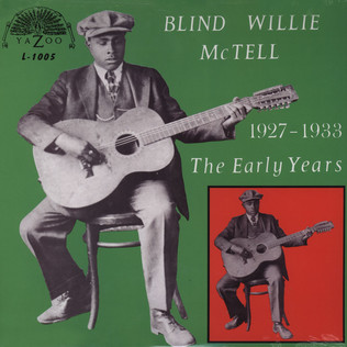BLIND WILLIE MCTELL - The Early Years 1927 - 1933 - LP