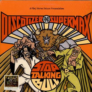 DISCOTIZER  AND SUPERMAX - Stop Talking Bull - 12 inch x 2