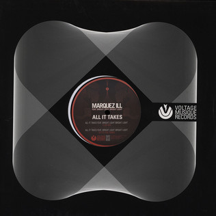 MARQUEZ ILL - All It Takes - 12 inch x 1