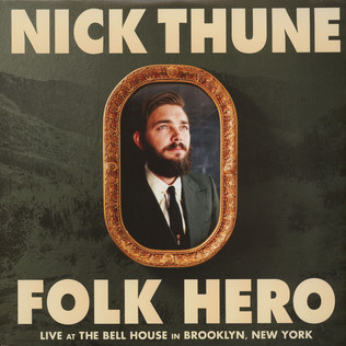 NICK THUNE - Folk Hero - LP