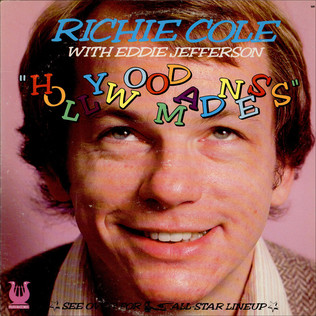RICHIE COLE WITH EDDIE JEFFERSON - Hollywood Madness - LP