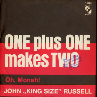 BIG JOHN RUSSELL - One Plus One Makes Two - 7inch x 1