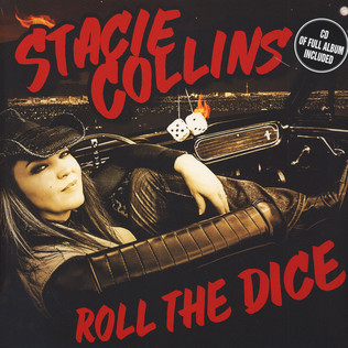 STACIE COLLINS - Roll The Dice - LP