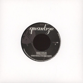V.A. - Without Your Love / Right Here Right Now - 7inch x 1