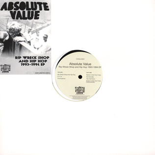 Absolute Value Rip Wreck Shop And Hip Hop 1993-1994 EP