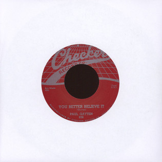 PAUL GAYTEN - You Better Believe It / The Music Goes Round & Round - 7inch x 1