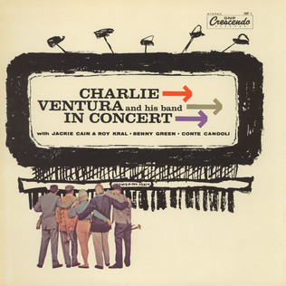 CHARLIE VENTURA AND HIS ORCHESTRA - Charlie Ventura And His Band In Concert - LP