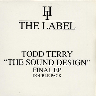 TODD TERRY - ''The Sound Design'' Final EP (Double Pack) - 12 inch x 2