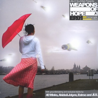 Little-D Soundlab presents - Weapons Of Hope
