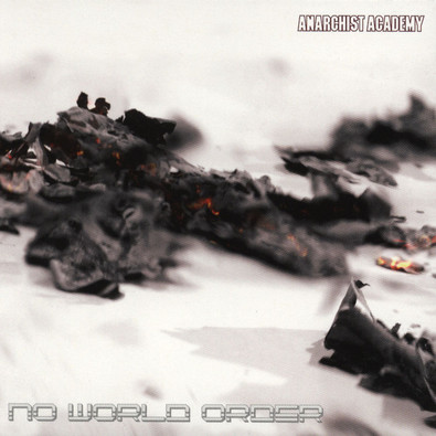 Anarchist Academy - No World Order