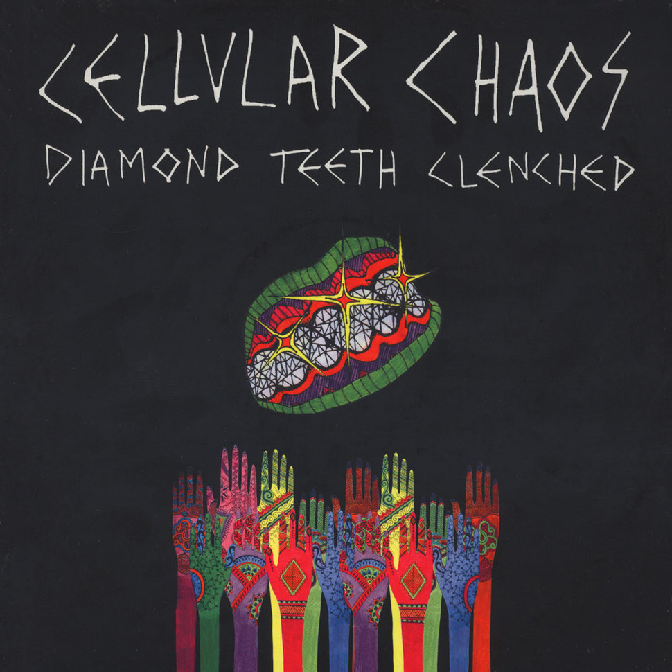 Cellular Chaos - Diamond Teeth Clenched (Vinyl LP - 2016 - US - Original)