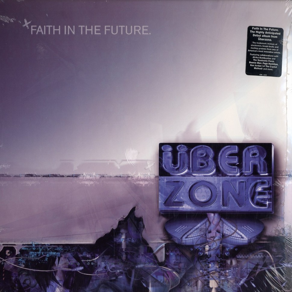 Überzone - Faith in the future