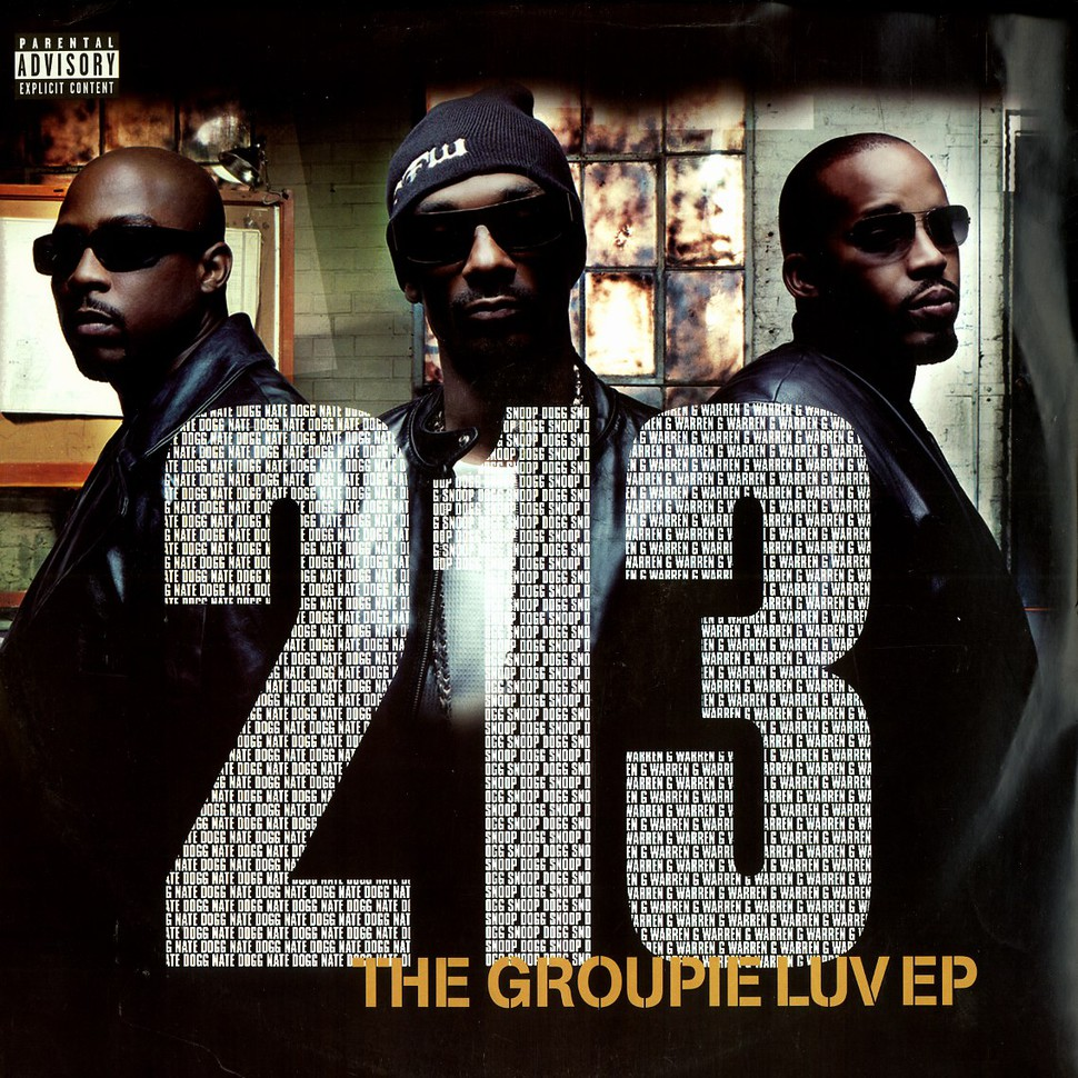 213 Snoop Dogg Nate Dogg Amp Warren G Groupie Luv Ep