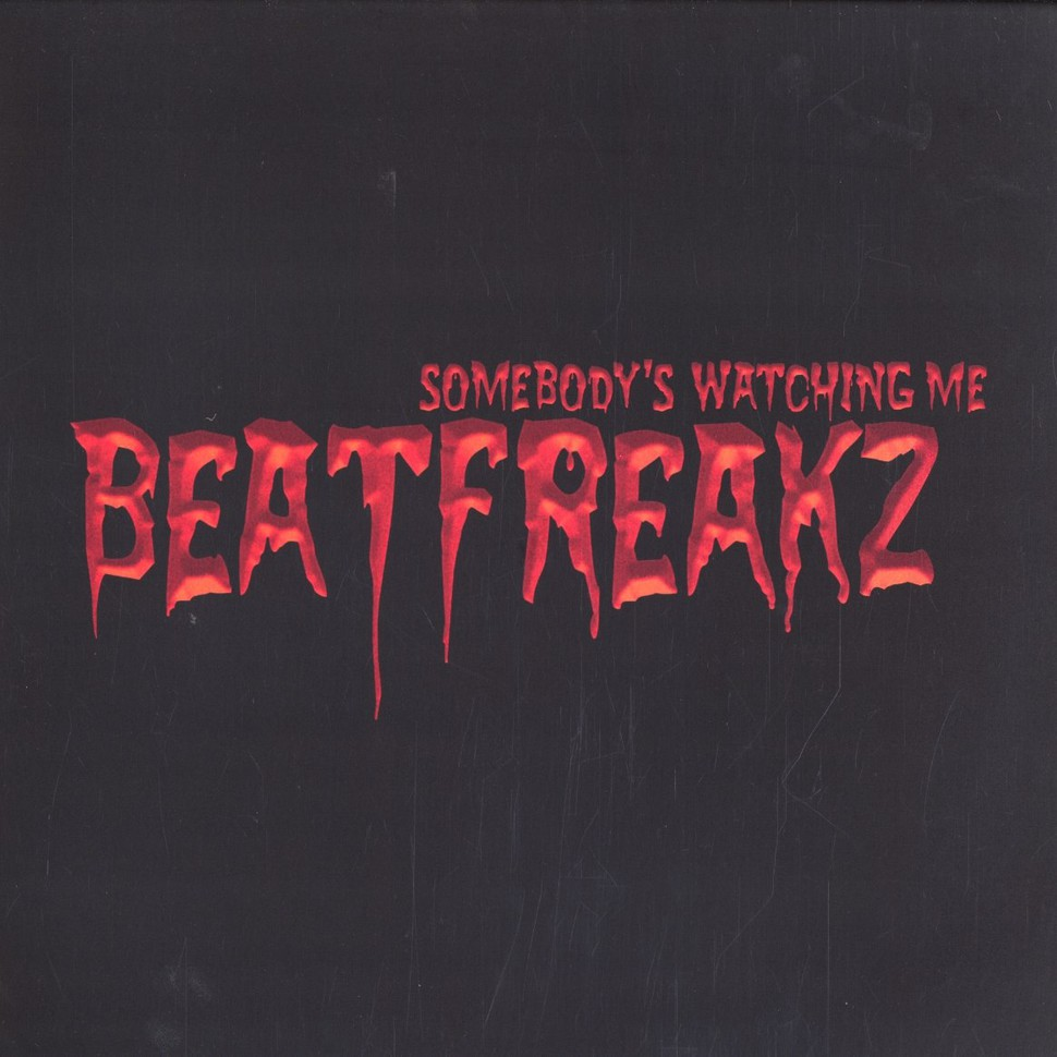 BEATFREAKZ SOMEBODY S WATCHING ME СКАЧАТЬ БЕСПЛАТНО