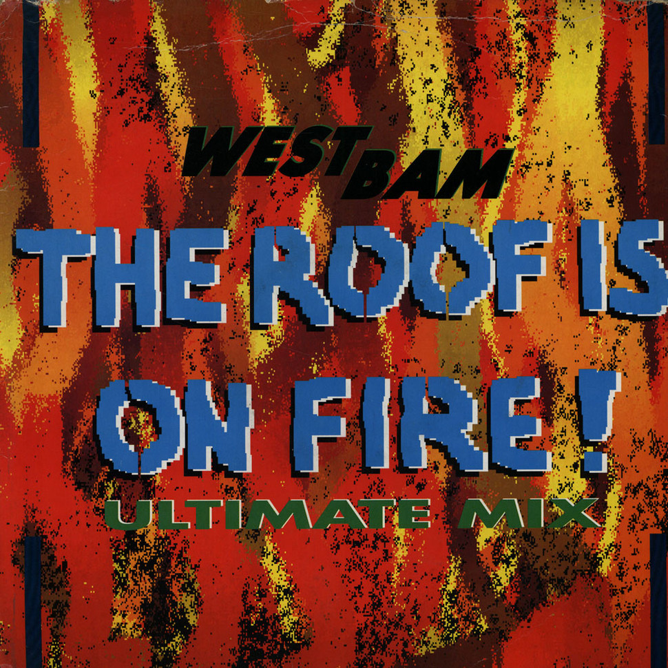 Westbam The Roof Is On Fire Vinyl 12 Quot 1990 Uk