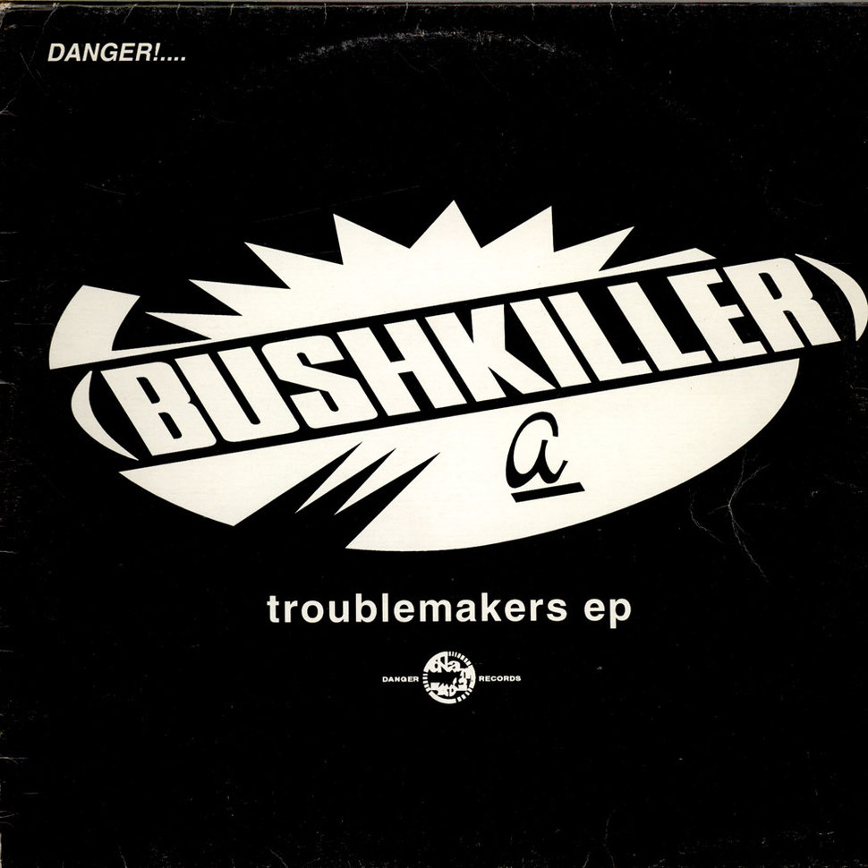 Bushkiller Troublemakers Ep Vinyl 12 Quot 1994 Uk