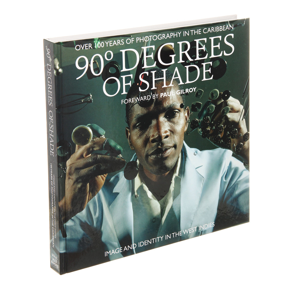 Stuart Baker & Paul Gilroy - 90 Degrees Of Shade - Image And Identity In T... Uk