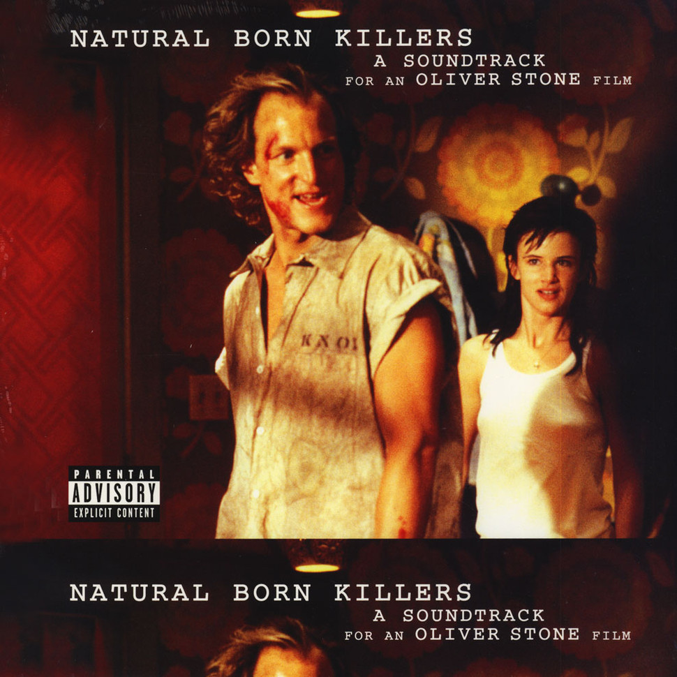 Natural Born Killers Something I Can Never Have