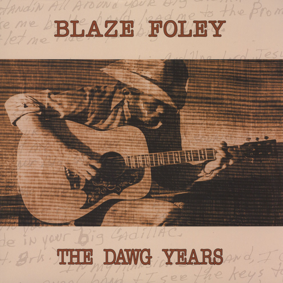 blaze foley the dawg years vinyl lp 2016 us. Black Bedroom Furniture Sets. Home Design Ideas