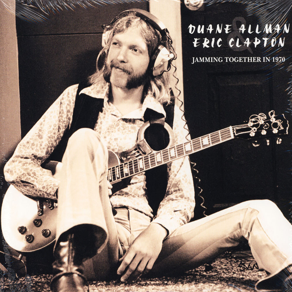 Duane Allman Amp Eric Clapton Jamming Together In 1970
