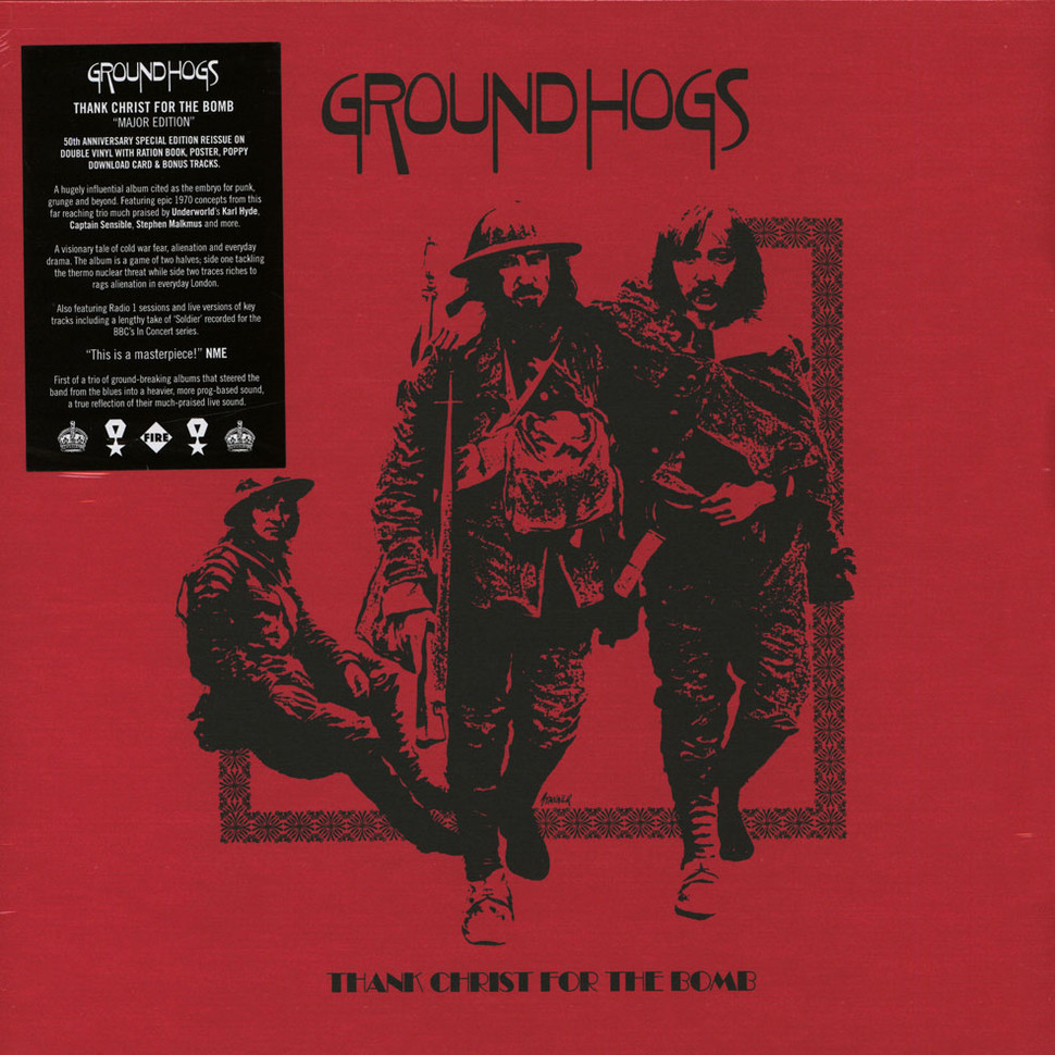 Groundhogs, The - Thank Christ For The Bomb Major Record Store Day 2019  Edition