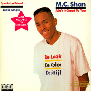 MC Shan Ain't It Good To You