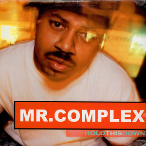 MR. COMPLEX - Hold This Down - 33T x 2