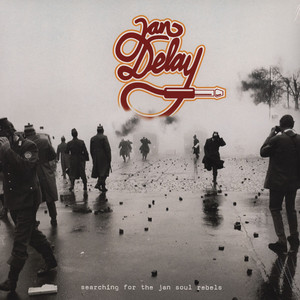 JAN DELAY - Searching For The Jan Soul Rebels - 33T