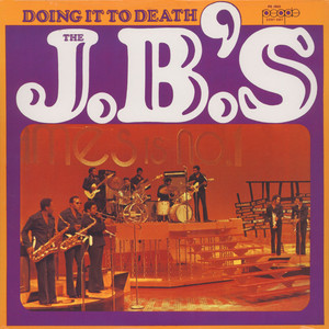 JB'S, THE - Doing it to death - LP