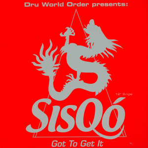 SISQO - Got to get it - 12 inch x 1