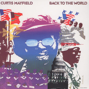 CURTIS MAYFIELD - Back To The World - LP