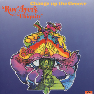 ROY AYERS - Change Up The Groove - LP
