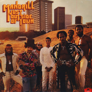 MANDRILL - Just outside of town - LP