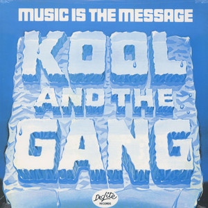 KOOL & THE GANG - Music is the message - LP