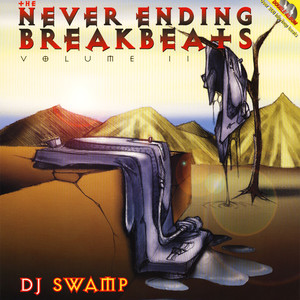 DJ SWAMP - Never Ending Breakbeats Volume 2 - 33T x 2
