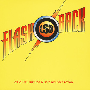 LSD PROTON - Flash Back: The Return Of The Allschool - LP x 2
