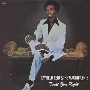 RAYFIELD REID & THE MAGNIFICENTS - Treat you right - LP