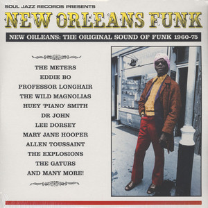 SOUL JAZZ RECORDS PRESENTS - New Orleans Funk - 33T x 3