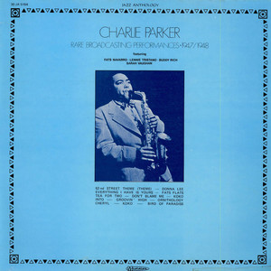CHARLIE PARKER - Rare Broadcasting Performances 1947/1948 - LP