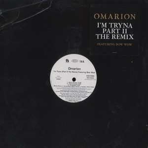 OMARION (B2K) - I'm tryna part II feat. Bow Wow - 12 inch x 1