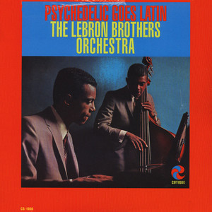 LEBRON BROTHERS ORCHESTRA, THE - Psychedelic goes latin - LP