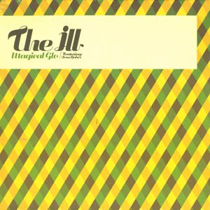 ILL, THE - Magical glo feat. Sean Baker - 12 inch x 1