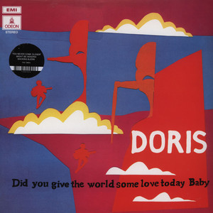 DORIS - Did You Give The World Some Love Today Baby - LP