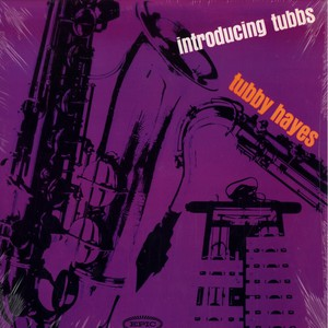 TUBBY HAYES - Introducing tubbs - LP