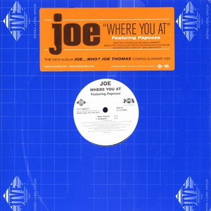 JOE - Where you at feat. Papoose - 12 inch x 1
