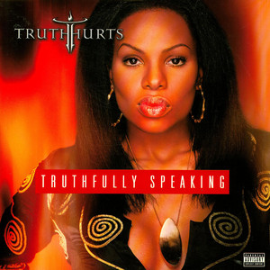 TRUTH HURTS - Truthfully Speaking - 33T x 2