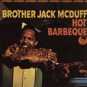 BROTHER JACK MCDUFF - Hot barbeque - LP