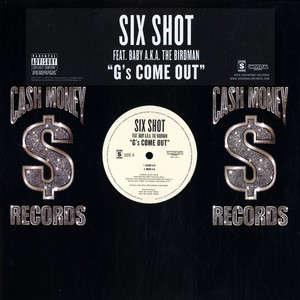 SIX SHOT - Gs come out feat. Baby - Maxi x 1